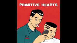 Primitive Hearts - Falling Apart