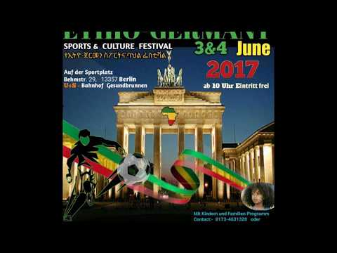 21th Ethio -Germany Sport and Culture Festival in Berlin