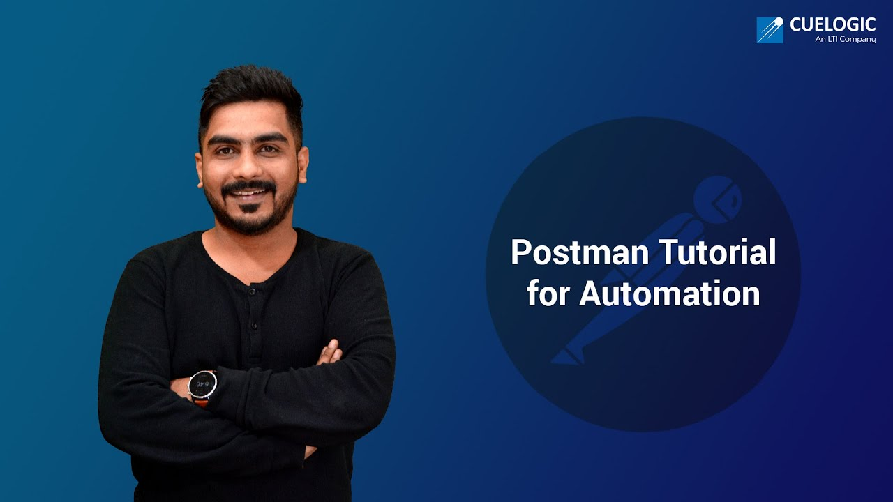 Postman Tutorial for Automation : All you need to know