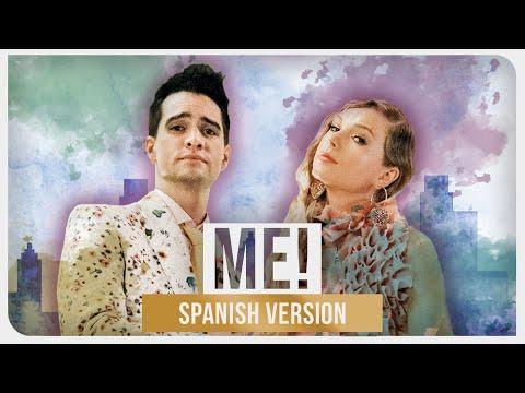 Taylor Swift feat Brendon Urie - ME feat Mari Luna Spanish