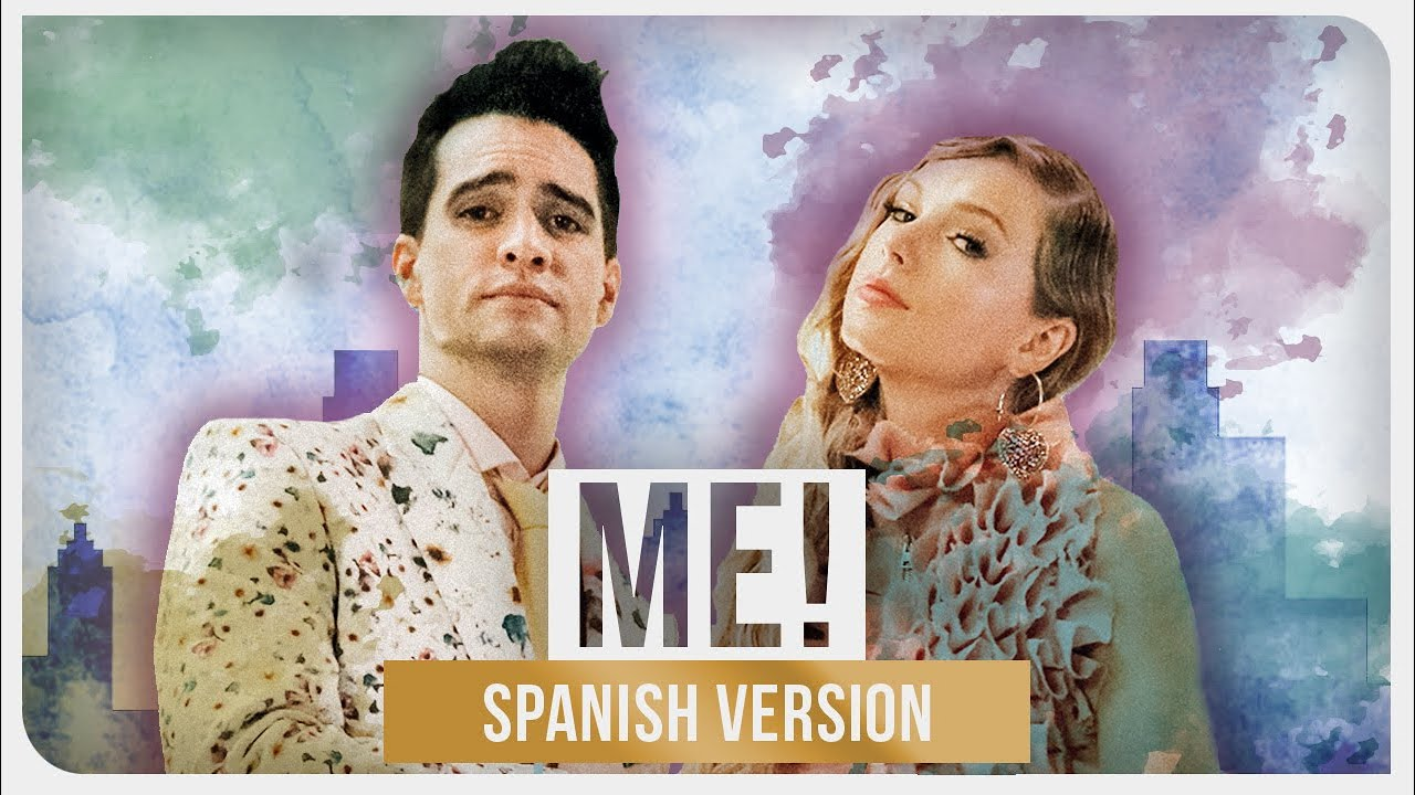 Taylor Swift feat. Brendon Urie - ME! (Spanish Version) [feat. Mari Luna]