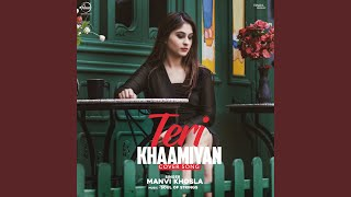 Teri Khaamiyan Cover Song