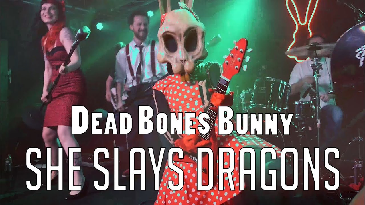 She Slays Dragons - Dead Bones Bunny (Rockabilly Metal)