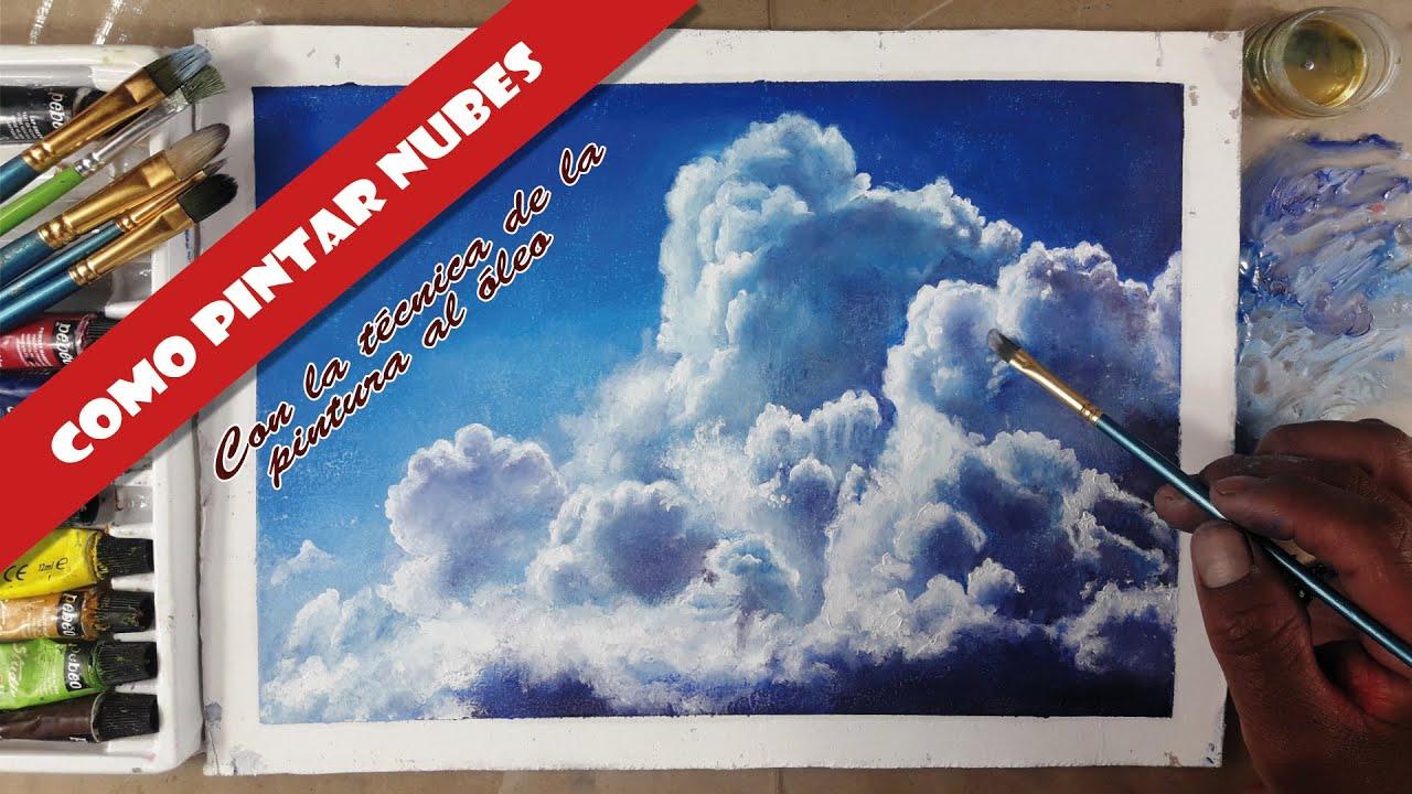 Cómo Pintar Nubes Paso A Paso Técnica De Pintura Al óleo Para Principiantes Youtube