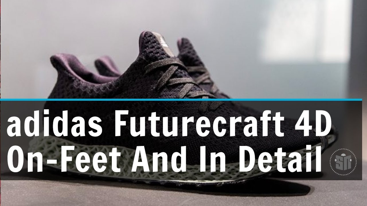 7f2f718e adidas Futurecraft 4D On-Feet And In Detail - YouTube