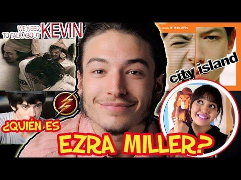 ¿Quién es EZRA MILLER?