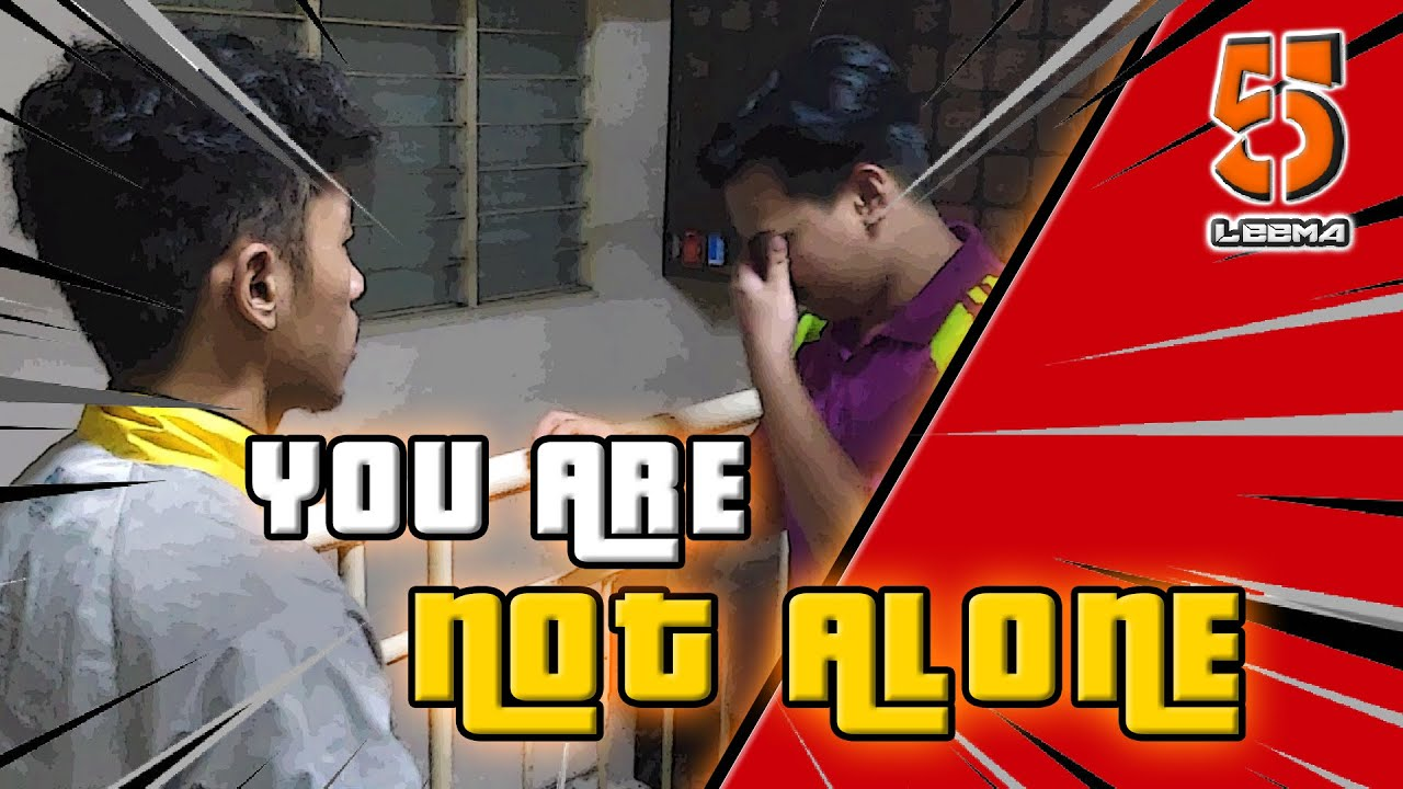 You Are Not Alone - Video Pendek