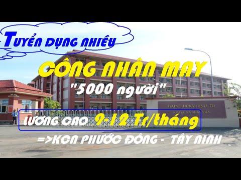 TUYỂN DỤNG 5000 CÔNG NHÂN MAY - LƯƠNG CAO | KCN PHƯỚC ĐÔNG - GÒ DẦU - TÂY NINH |@VIỆC LÀM CNC