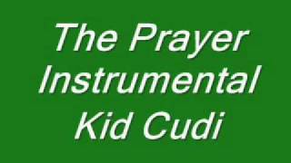 The Prayer Instrumental - Kid Cudi