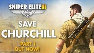 Sniper Elite 3 - Save Churchill DLC Announcement Trailer | EN