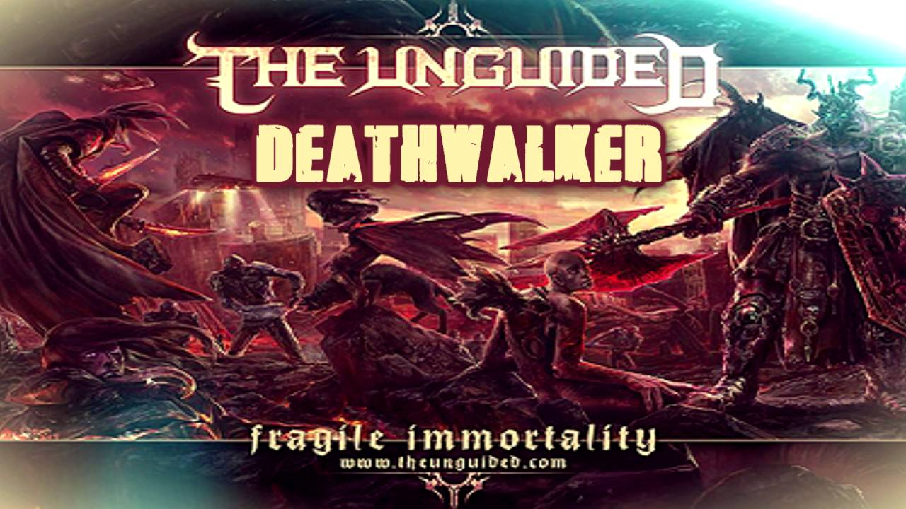 deathwalker the unguided