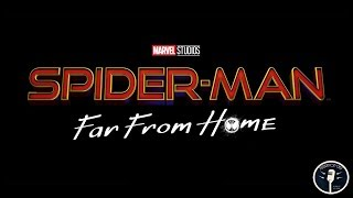 Spider-Man: Far From Home Trailer and the Changing Tide of Comic Movies - GMPC 12/10/18