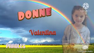 Donne - Valentina - Paroles