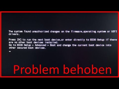 Gelöst: The system found unauthorized changes on the firmware operating system or uefi drivers