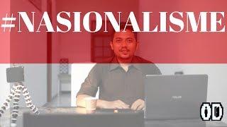 Nasionalisme -  Lem super ampuh perekat bangsa