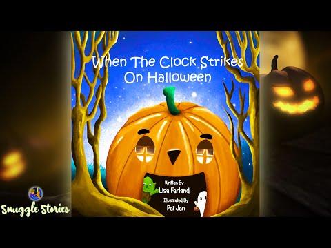 🎃 When The Clock Strikes On Halloween   Kids Book Read Aloud 📚