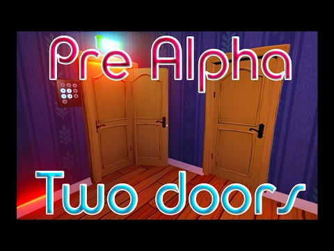 Hello Neighbor Pre Alpha баг Две двери thumbnail