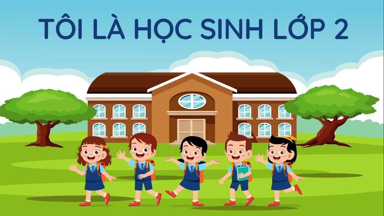 Bài 1: Tôi là học sinh lớp 2 - Phần 1 - Tiếng Việt lớp 2 [OLM.VN] - YouTube