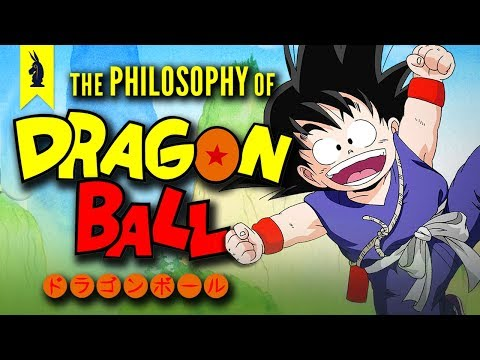 The Philosophy of Dragon Ball – Wisecrack Edition