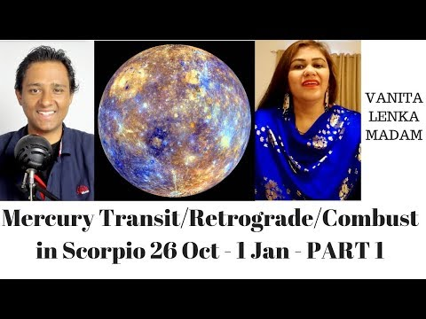 Mercury Transit/Retrograde/Combust in Scorpio 26 Oct - 1 Jan - PART 1