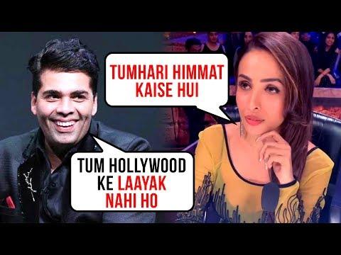 Karan Johar INSULTS Malaika Arora, Says 'Hollywood Won't Take You'