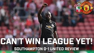 Can't Win The League In September! | Southampton 0-1 Manchester United