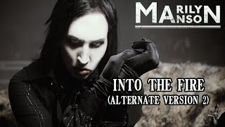 Marilyn Manson - Into The Fire (Mashup)