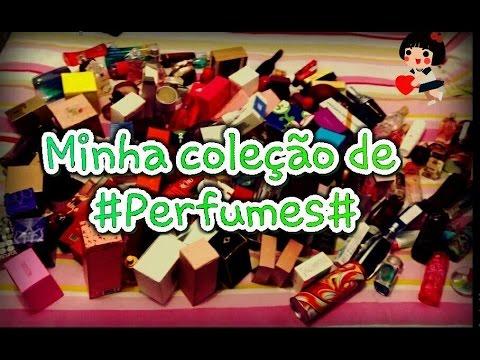 Minha Coleção De Perfumes Atualizada # Parte 1 #