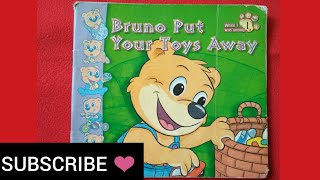 Bruno Put Your Toys Away | Read Aloud Read Along, Toddlers 1-6 years old. Kids Educational Story.