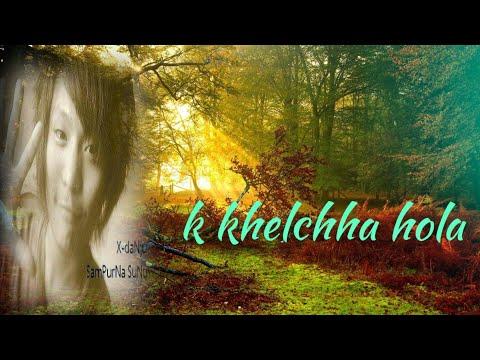 """Sampurna Sunuwar (x-danJu) - Ke Khelchha Hola 'Nepali Love Song"""""""