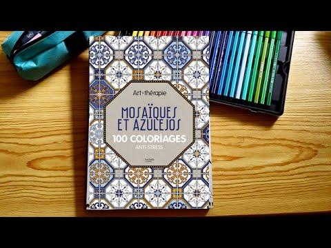 prsentation du livre art thrapie mosaques et azulejos 100 coloriages anti stress hachette - Coloriage Anti Stress Hachette