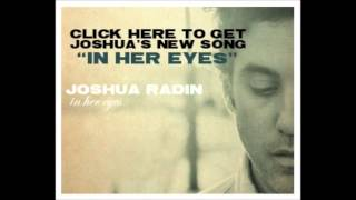 "Joshua Radin ""In Her Eyes"" (New Single 2012)"