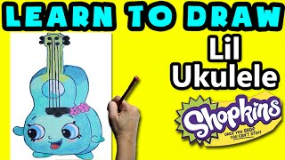 ★How To Draw Shopkins: Lil Ukulele★ Learn How To Draw Shopkins, Drawing Shopkins Tropical