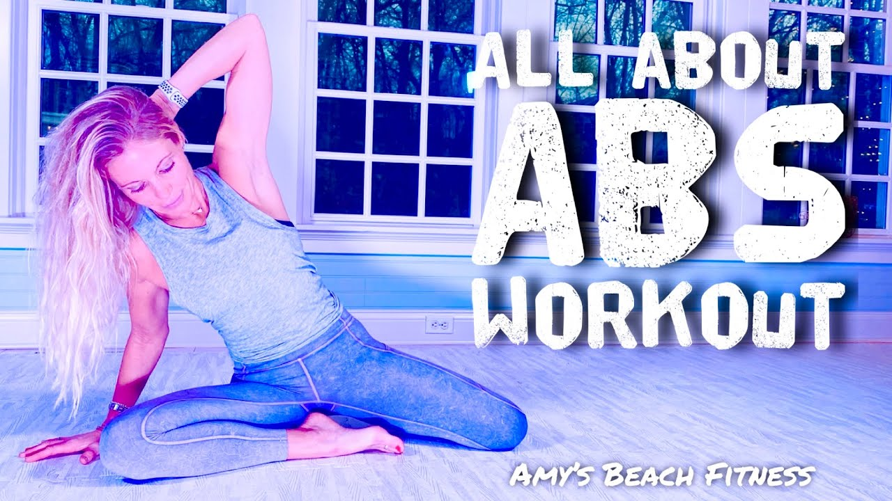 All About ABS Workout - 20 Minute Ab Exercises