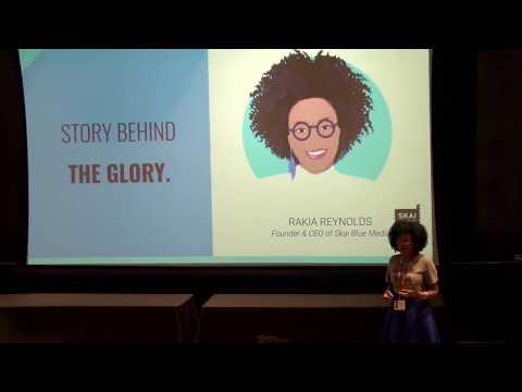 #LEADLIKEAGIRL Speaker Rakia Reynolds, President & Founder, Skai Blue Media