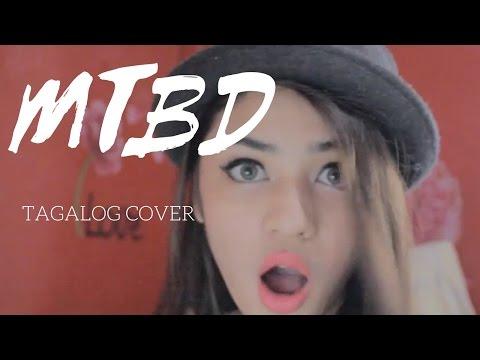 CL - MTBD || Hazel Faith Tagalog Cover