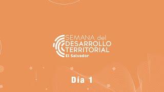 Semana de Desarrollo Territorial - Sesión Inaugural