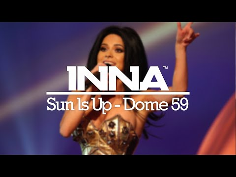 INNA | Sun Is Up @ Dome 59 (Germany)