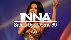 INNA   Sun Is Up @ Dome 59 (Germany)