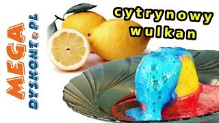 Cytrynowy Wulkan! • Szalone Eksperymenty • kreatywne zabawy