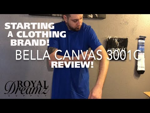 Starting A Clothing Brand (Bella Canvas 3001C T-shirt Review)