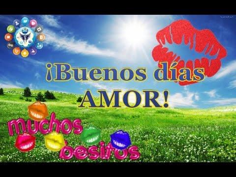 Frases Buenos Dias Carino Con Amor Youtube