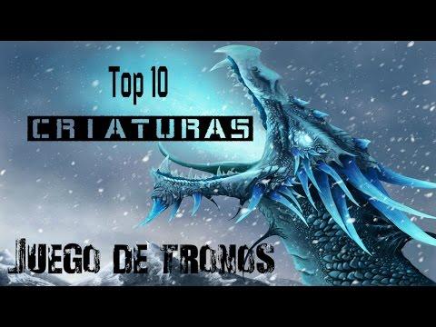 Top 10 criaturas más poderosas juego de tronos saga canción de hielo y fuego