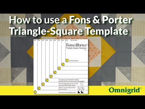 How to use a Fons and Porter Triangle-Square Template