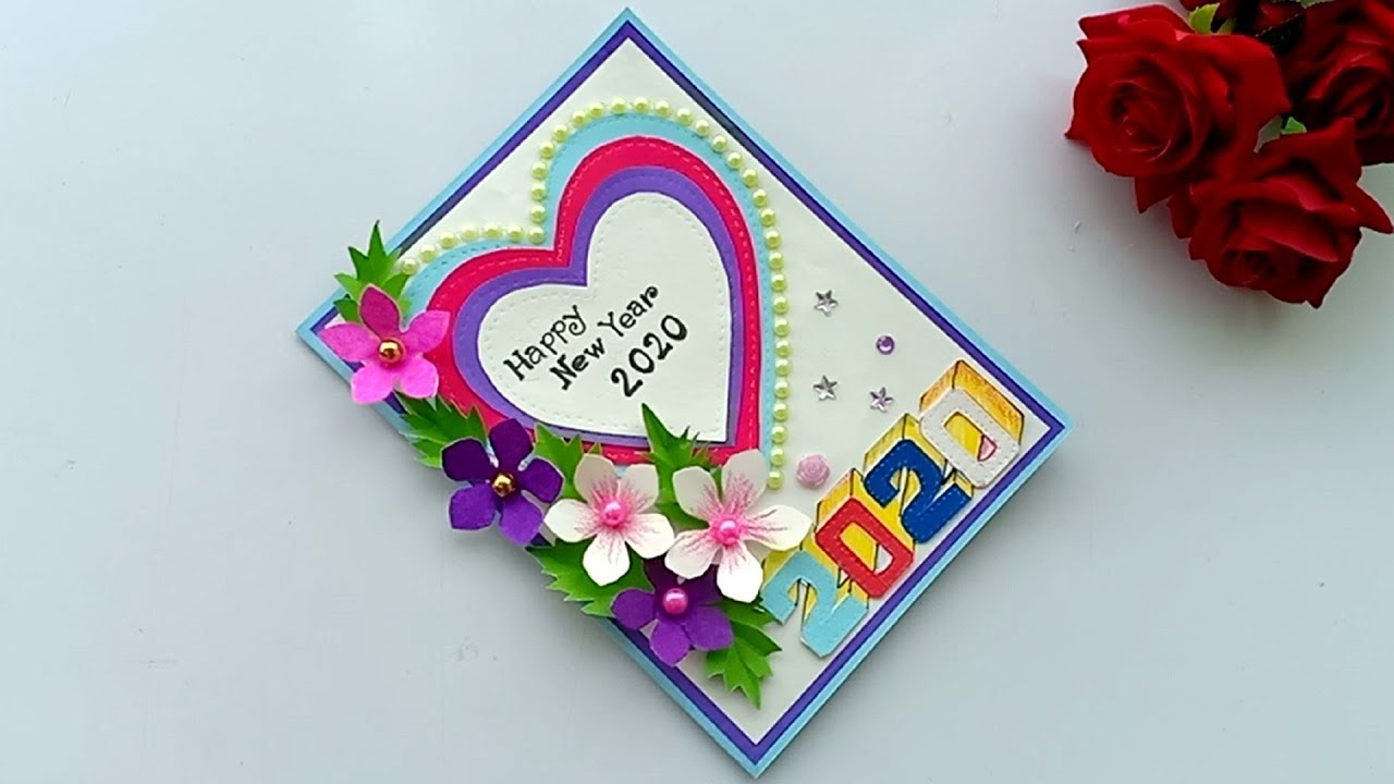 Beautiful Handmade Happy New Year 2020 Card Idea Diy Greeting Cards For New Year Youtube Greeting Cards Diy Happy New Year Cards New Year Card Design