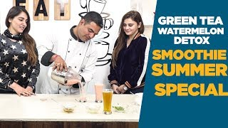 Summer Special  Green Tea &  Watermelon Detox Smoothie  | Latest Foodies Video 2018