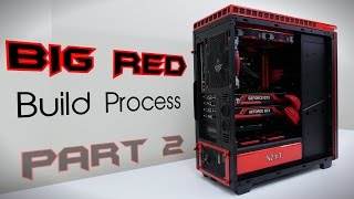 Ultimate Gaming PC ($5000) BIG RED - Build Process P3