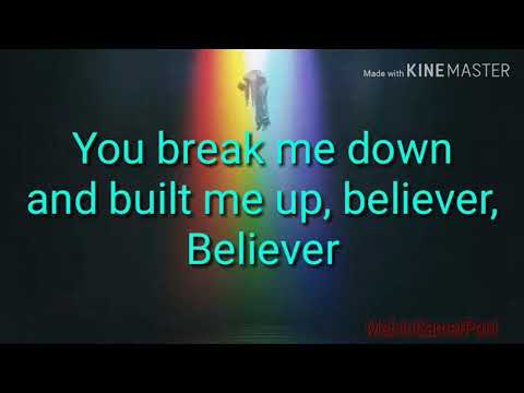 Believer Lyrics (Imagine Dragons Ft Lil Wayne)