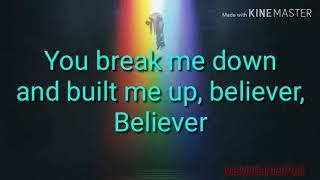 Believer Lyrics (Imagine Dragons ft Lil Wayne) Video
