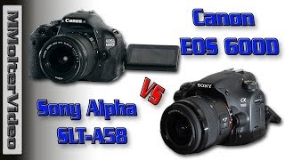 Canon EOS 600D VS Sony A58 Video Test von MMolterVideo